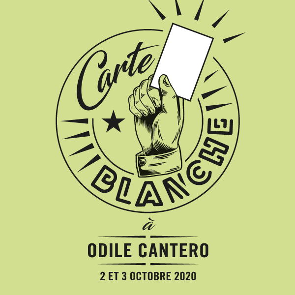 Carte blanche à Odile Cantero